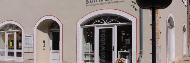 schwubbs – Der Bastelladen in Naumburg – Außenansicht