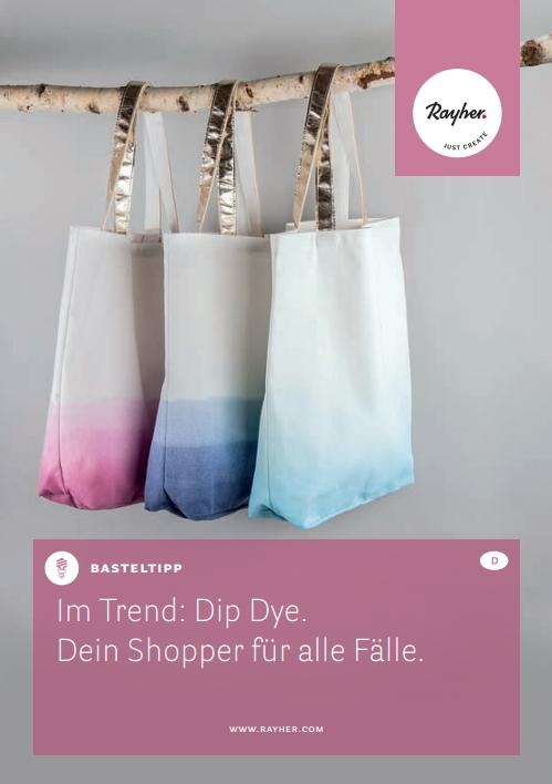 DIP dir Deinen coolen Shopper im Canvas Style mit den Batik Handfärbefarben von Rayher